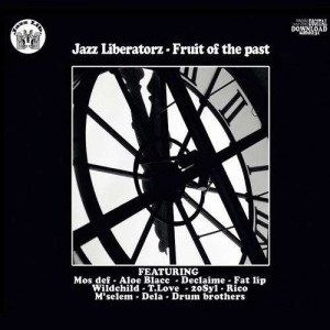 Jazz Liberatorz - Fruit of the past - 2LP