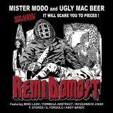 Mister Modo & Ugly Mac Beer - Remi Domost - CD