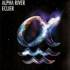 Eclier - Alpha river - 12''