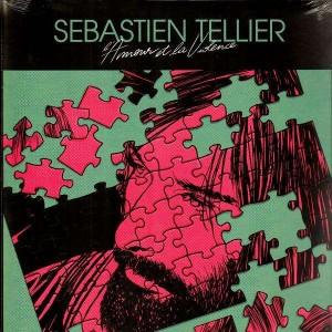 Sebastien Tellier - Fingers of steel / L'amour et la violence - 12''