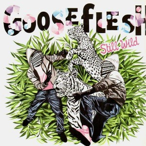 Gooseflesh - Still Wild EP - 12''