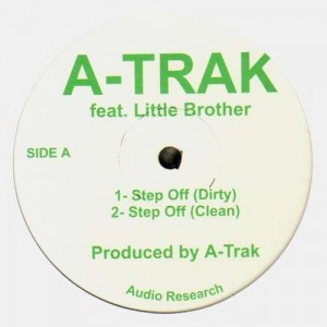 A-Trak - Step off (feat. Little Brother) / Knucklehead (BMore remix) - 12''