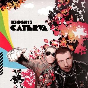 Caterva - Kiosk15 - 12''