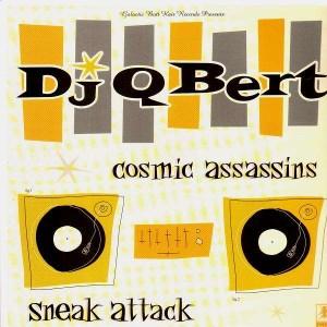 Q-Bert - Cosmic Assassins / Sneak attack - 12''