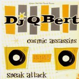 Q-Bert - Cosmic Assassins / Sneak attack - 12''