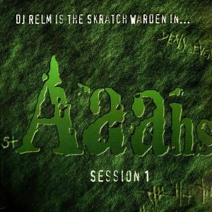 DJ Relm - Aaahs sessions 1 - LP
