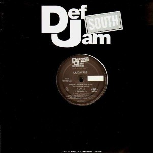 Ludacris - Pimpin' all over the world / Spur of the moment - 12''