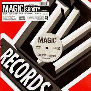 Magic - Shorty (feat Detroit) - 12''