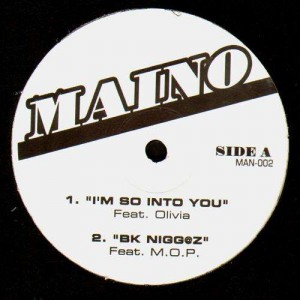 Maino - I'm so into you (feat. Olivia) / BK Nigg@z (feat M.O.P.) / Rumors - 12''