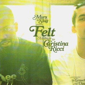 Murs & Slug - Felt (A tribute to Christina Ricci) - LP
