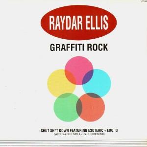 Raydar Ellis - Graffiti Rock / Shut Sh*t down (feat. Esoteric & Edo G) - 12''