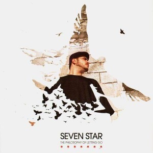 Seven Star - The philosophy of letting go / For her - 12''