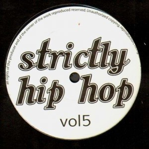 Strictly Hip Hop Volume 5 - Various Artists - Vinyl EP