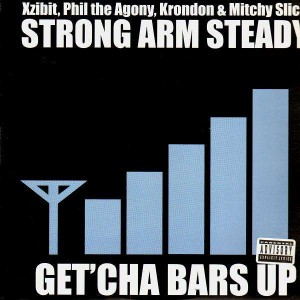 Strong Arm Steady - Get'cha bars up - 12''