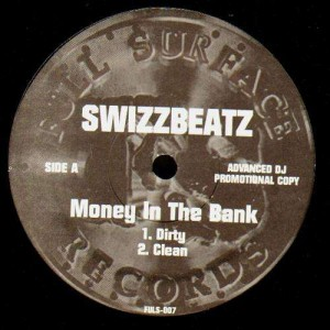 Swizzbeatz - Money in bank - promo 12''
