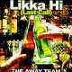 The Away Team - Likka Hi (Last Call) / Come on down (feat. Smif-N-Wessun) / Cool hand - 12''