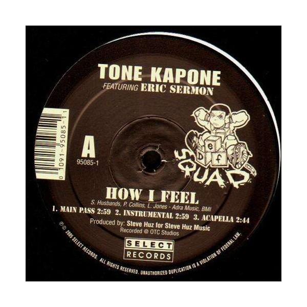 Tone Kapone How I Feel Feat Eric Sermon Hear Me Now