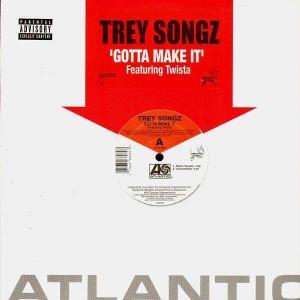 Trey Songz - Gotta make it (feat. Twista) - 12''