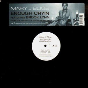 Mary J Blige - Enough cryin (feat. Brook Lynn) - 12''
