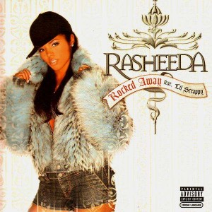Rasheeda - Rocked (feat. Lil Scrappy) – 12''