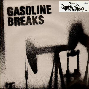 Gasoline feat. Lil' Mike - Gasoline Breaks - LP