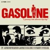 Gasoline - A journey into abstract Hip Hop - CD