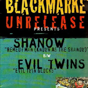 Blackmarket Unreleased - Evil twins Shanow - 12''
