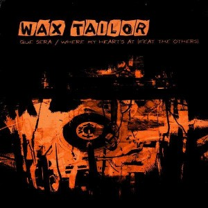 Wax Tailor - Que sera / Where my heart's at - 12''