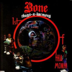 Bone Thugs-N-Harmony - 1st of tha month / Die die die - 12''