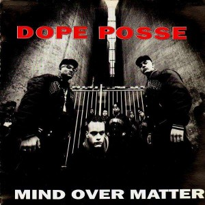 Dope Posse - Mind over matter - LP