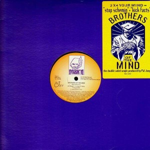Brothers Of The Mind - Stop schemin / Kick facts - 12''