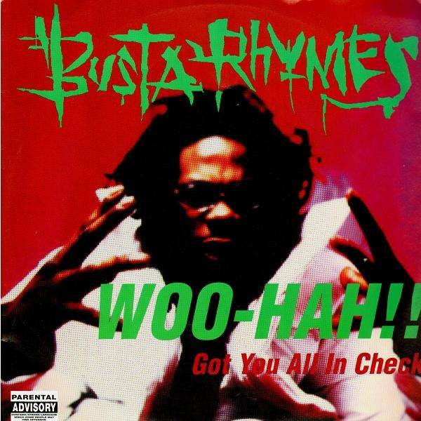 Busta Rhymes Woo Hah Got You All In Check Temple Of