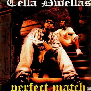 Cella Dwellas - Perfect match / Hold u down - 12''