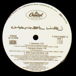 Channel Live - Reprogram / What cause and effect / Mad izm - 12''