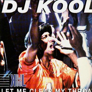 Dj Kool - Let me clear my throat - 12''