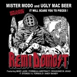 Mister Modo & Ugly Mac Beer - Remi Domost - 2LP