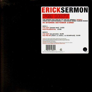 Erick Sermon - Im hot / Do re me - 12''