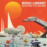 Mister Modo & Ugly Mac Beer - Music Library - LP