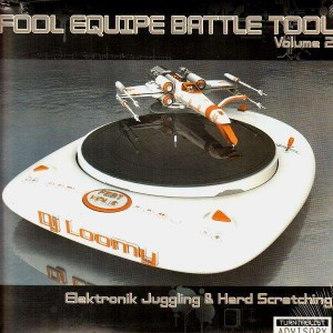 Dj Loomy - Fool equipe battle tool vol.2 - LP