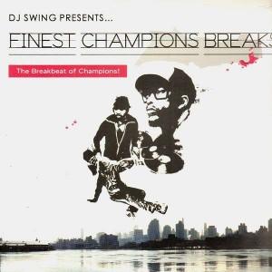 Dj Swing - Finest Champions Breaks - LP