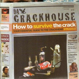 Da Crackhouse - How to survive the crack - 2LP