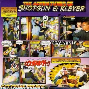 Shotgun & Klever - Get crunk Breaks - LP