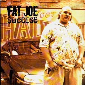 Fat Joe - Success / Part deux - 12''