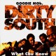 Goodie Mob - Dirty south / What chu know - 12''