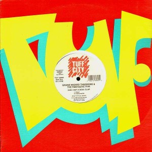 Grand Wizard Theodore and The Fantastic Five - Can i get a soul clap - 12''