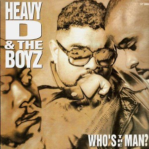 Heavy D and The Boyz - Whos the man / Jeep bass - 12''