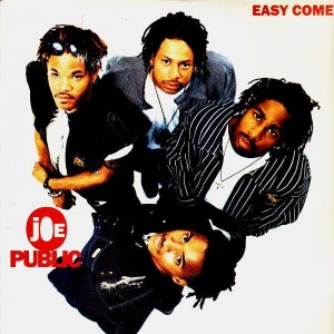 Joe Public - Easy come easy go - 12''