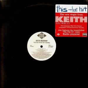 Keith Murray - This that shit / Dip dip di remix - 12''