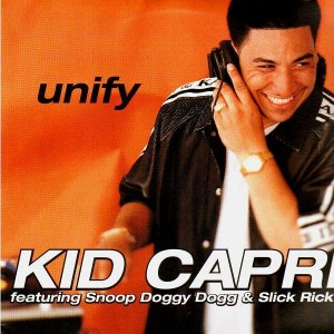 Kid Capri - Unify / Were unifed - 12''