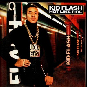 Kid Flash - Hot like fire - 12''